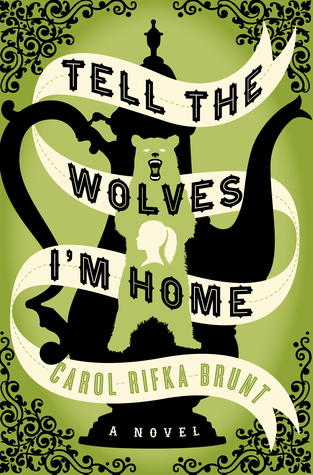 tell-the-wolves-im-home-carol-rifka-brunt