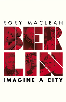 Berlin-Imagine-a-City-Rory_MacLean