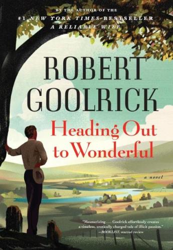 heading_out_to_wonderful_robert_goolrick