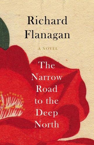the-narrow-road-to-the-deep-north-richard-flannagan