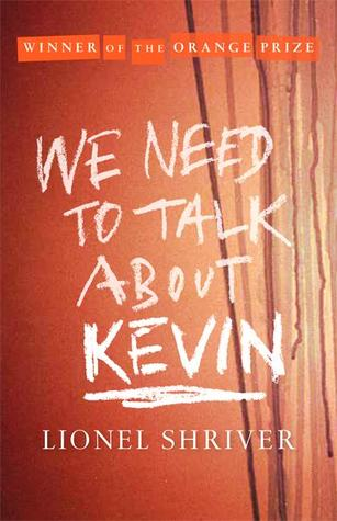 we-need-to-talk-about-kevin-lionel-shriver