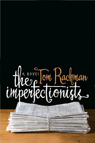 the-imperfectionists-tom-rachman