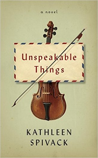 unspeakable-things-kathleen-spivack