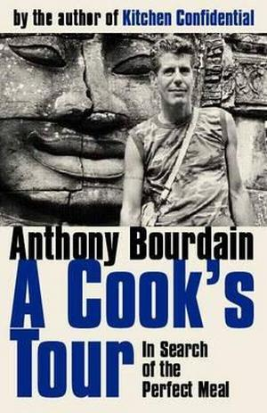 a-cooks-tour-anthony-bourdain